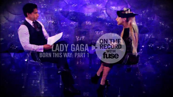 Lady Gaga: Born This Way (Part 1)