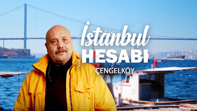 İstanbul Hesabı - Çengelköy