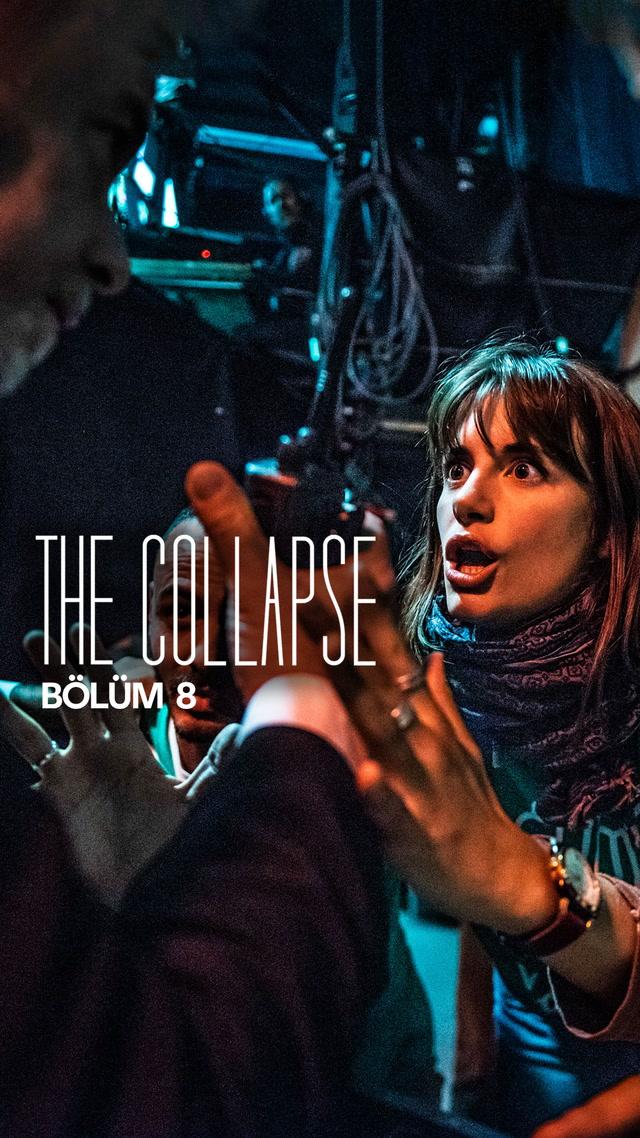 The Collapse - 8. bölüm