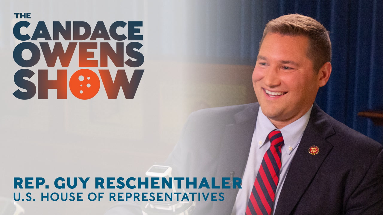 The Candace Owens Show: Rep. Guy Reschenthaler