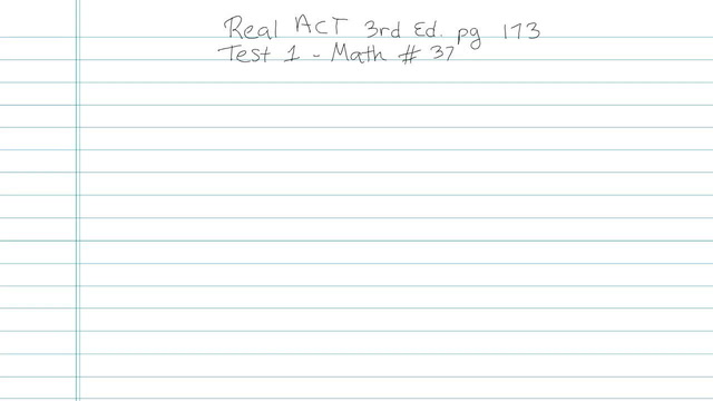 Test 1 - Math - Question 37