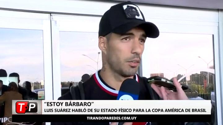 """Luis Suárez, ya en Uruguay: """"Estoy espectacular"""""""