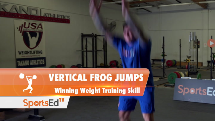 Vertical Frog Jumps - Weight Training