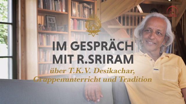 Gespräch mit R. Sriram