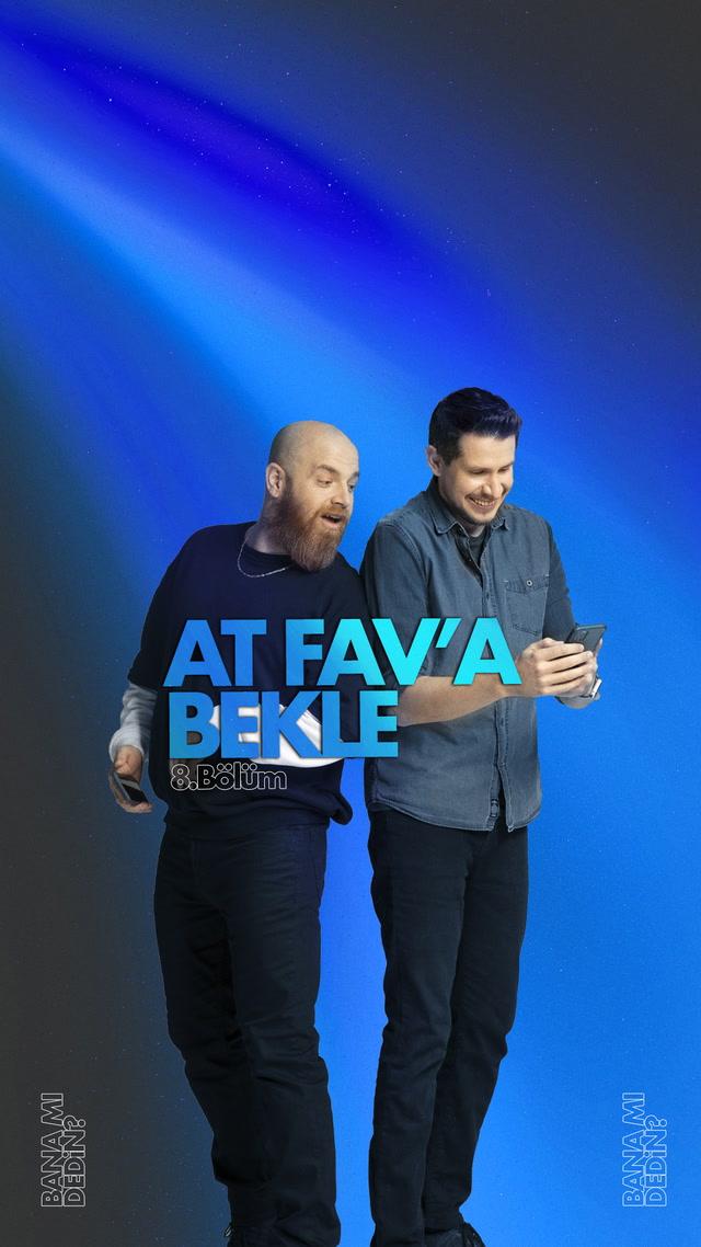 At FAV'a Bekle - 8.bölüm