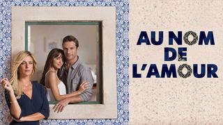 Replay Au nom de l'amour -S1-Ep1- Dimanche 04 Octobre 2020