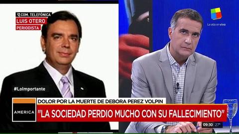 El dolor de Luis Otero por la muerte de Débora Pérez Volpin: Tenía luz propia