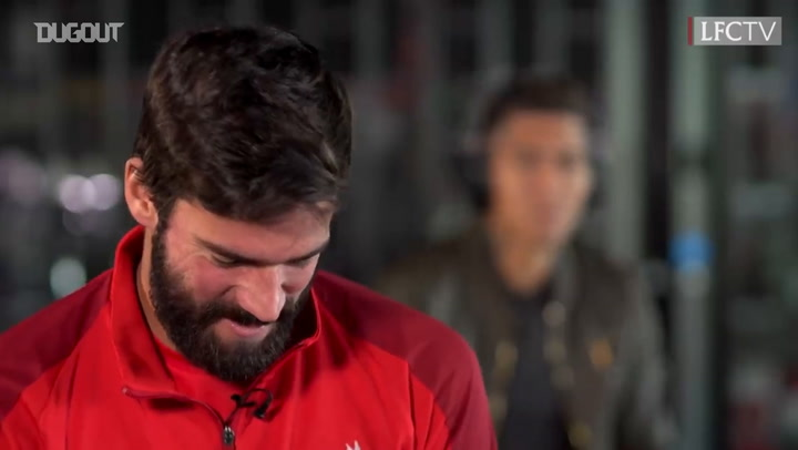 Alisson and Firmino Quiz Each Other On Playing Careers