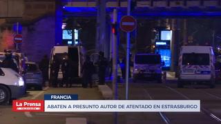 Abaten a presunto autor de atentado en Estrasburgo