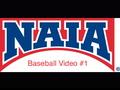 NAIA Baseball Video #1