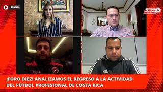 Foro Diez las claves para que Costa Rica regresara al fútbol en medio del coronavirus