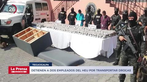 Detienen a dos empleados del HEU por transportar drogas