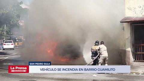 Vehículo se incendia en barrio Guamilito de San Pedro Sula