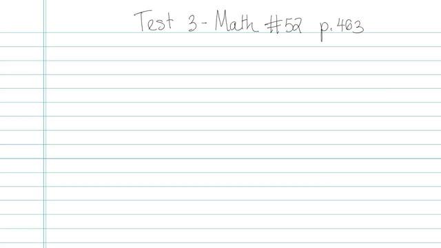 Test 3 - Math - Question 52