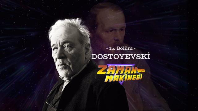 İlber Ortaylı ile Zaman Makinesi - Dostoyevski