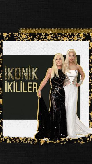 İkonik İkililer - Lady Gaga & Donatella Versace