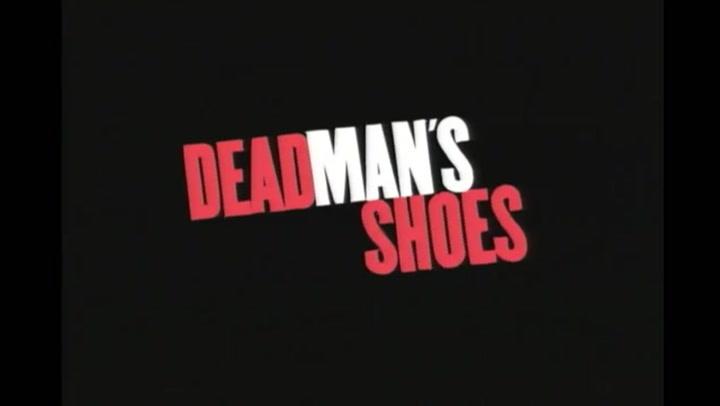 Dead Mans Shoes - Trailer #1