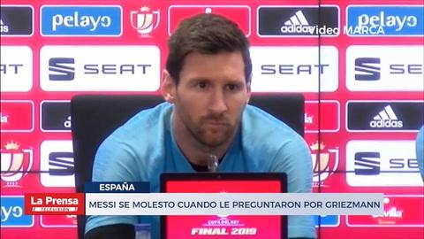 Messi se molestó cuando le preguntaron por Griezmann