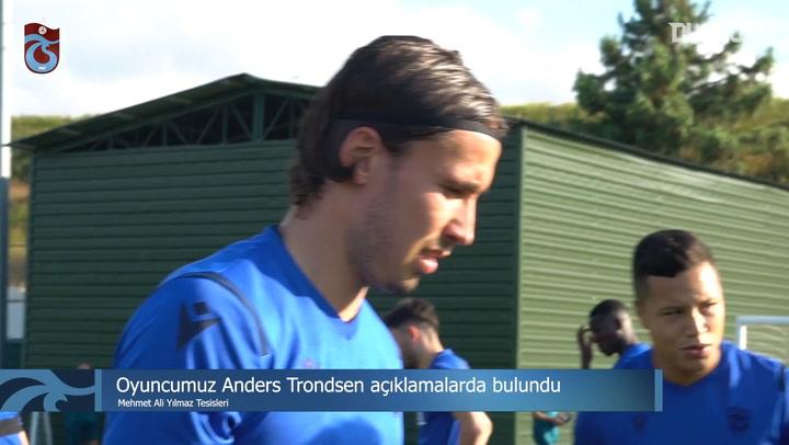Anders Trondsen Açıklamalarda Bulundu