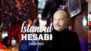 İstanbul Hesabı - Eminönü