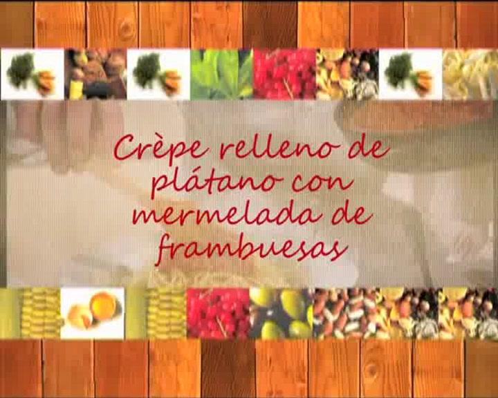 Recetas paso a paso: crepes rellenos de plátano con mermelada de frambuesa