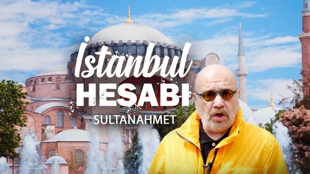 İstanbul Hesabı - Sultanahmet