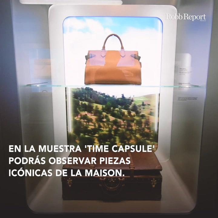 Time Capsule cuenta los secretos de Louis Vuitton