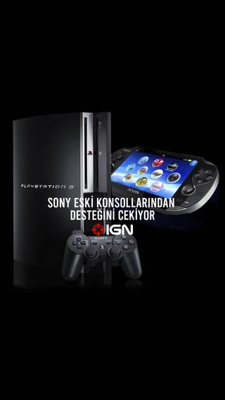 IGN - Sony eski konsollarından desteğini çekiyor