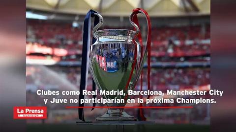 Los impensados clubes que participarían en la próxima Champions tras creación de la Superliga