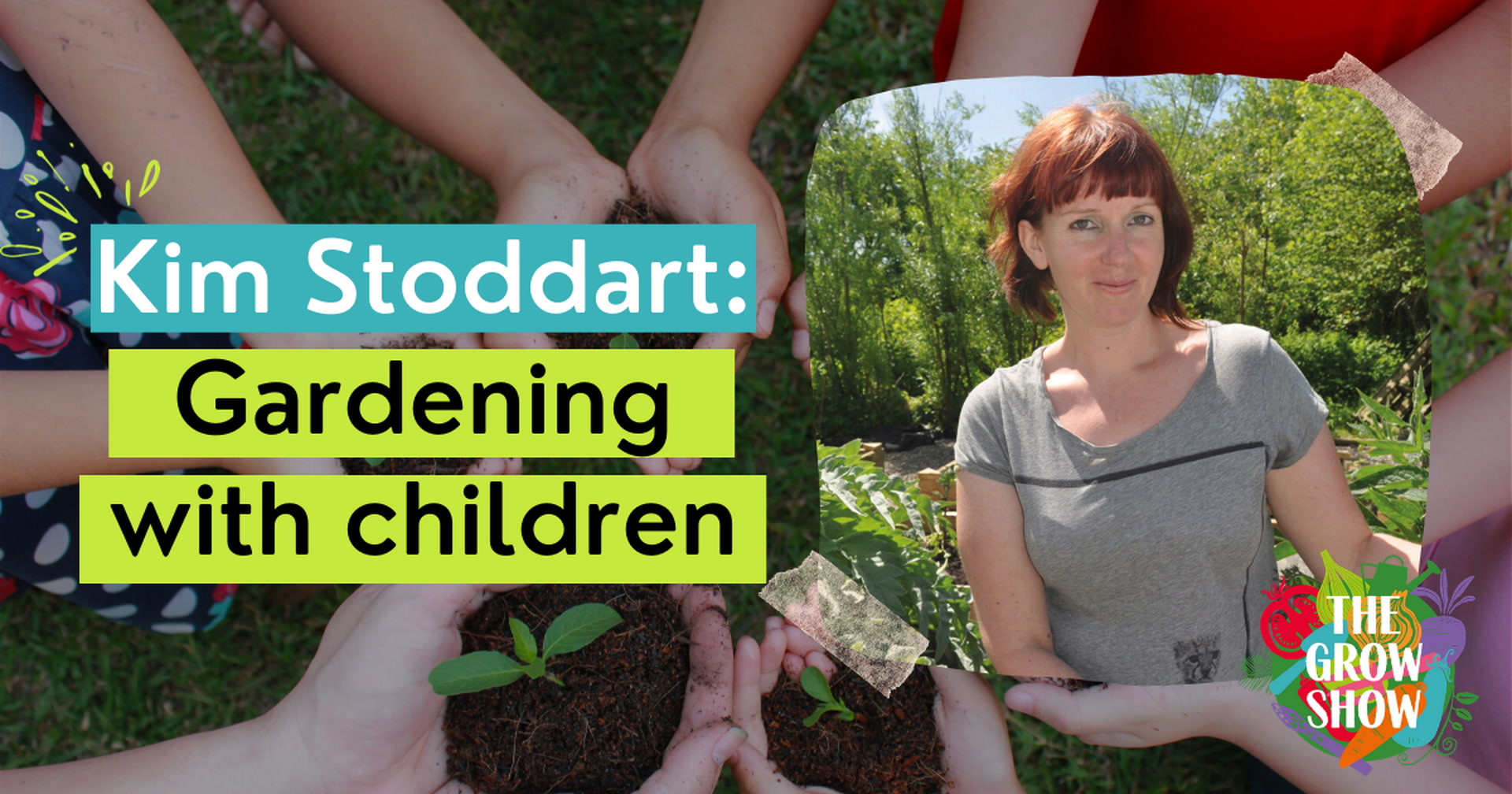 Kim Stoddart: Gardening with children