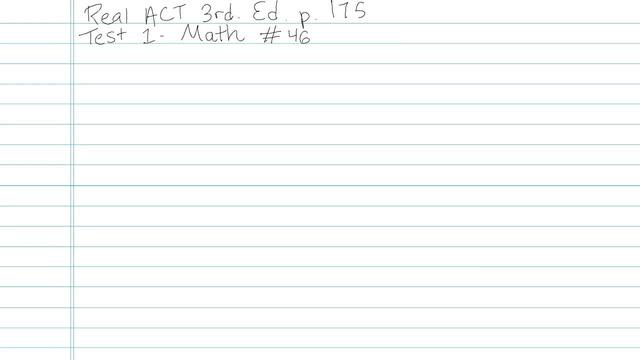 Test 1 - Math - Question 46