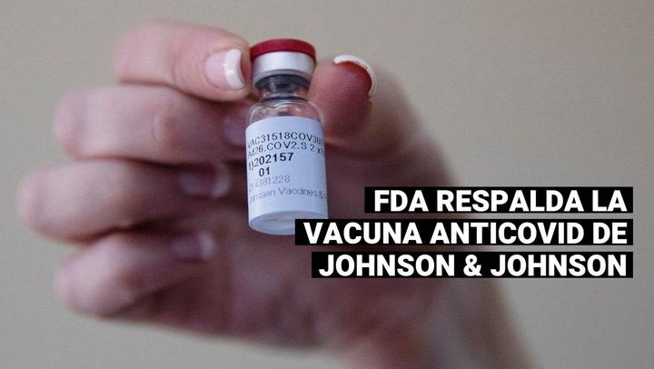 La FDA respalda la eficacia de la vacuna contra la COVID-19 de Johnson & Johnson
