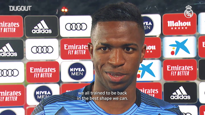 Vinicius Jr: 'We've worked hard to be in the best shape we can'