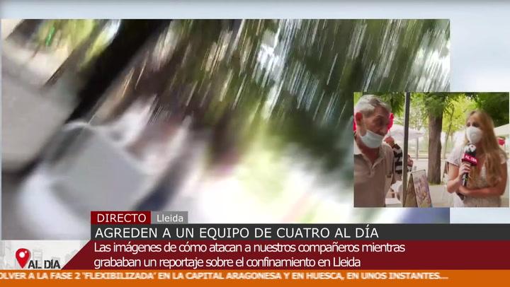 Agreden a un equipo de 'Cuatro al día' cuando informaba sobre los rebrotes en Lleida