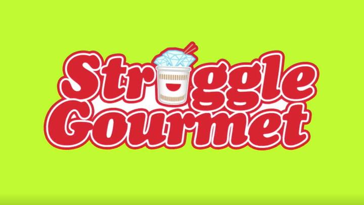Struggle Gourmet: First Look