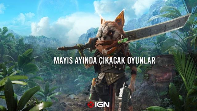 IGN - Mayıs ayında çıkacak oyunlar