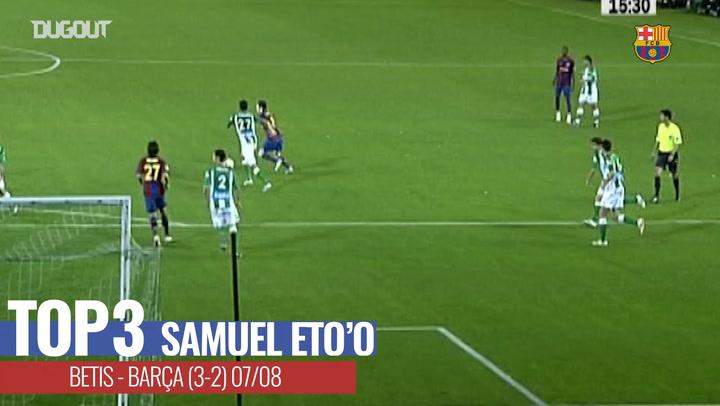 Samuel Eto'o Top Three Goals against Betis