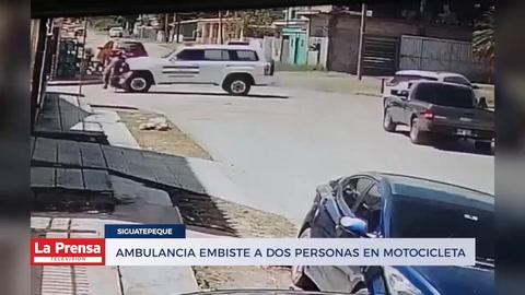 Ambulancia embiste a dos personas en motocicleta en Siguatepeque
