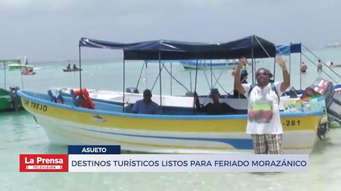 DESTINOS TURÍSTICOS LISTOS PARA FERIADO MORAZÁNICO