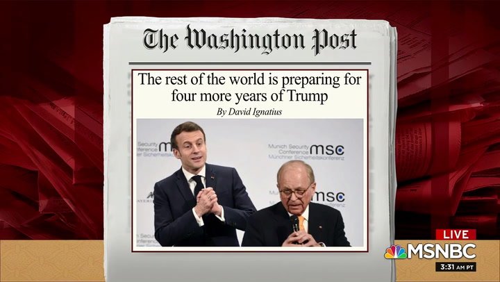 WaPo's Ignatius: Leaders Around the World Already Preparing for Four More Years of Trump