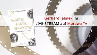 Thumbnail von Im Gespräch mit Gerhard Jelinek | Mutiger, klüger, verrückter - Frauen, die Geschichte machten