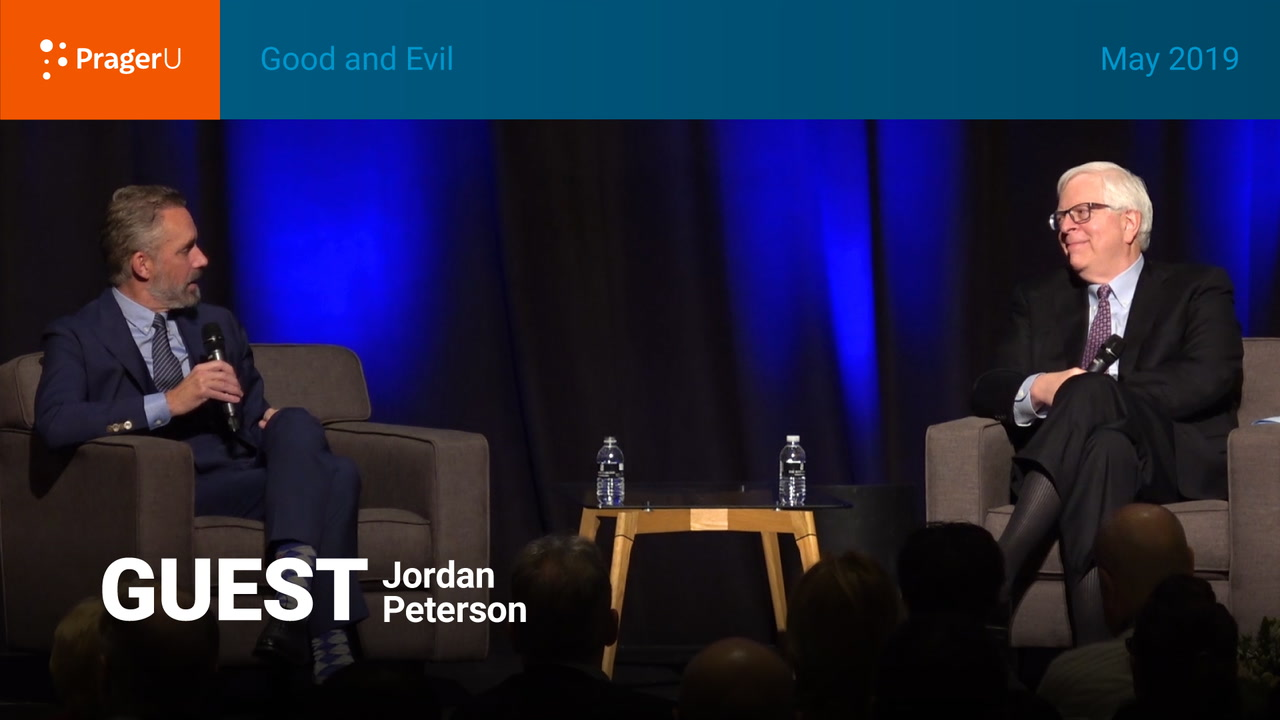 Good and Evil: Dennis Prager and Dr. Jordan Peterson, Summit May 2019