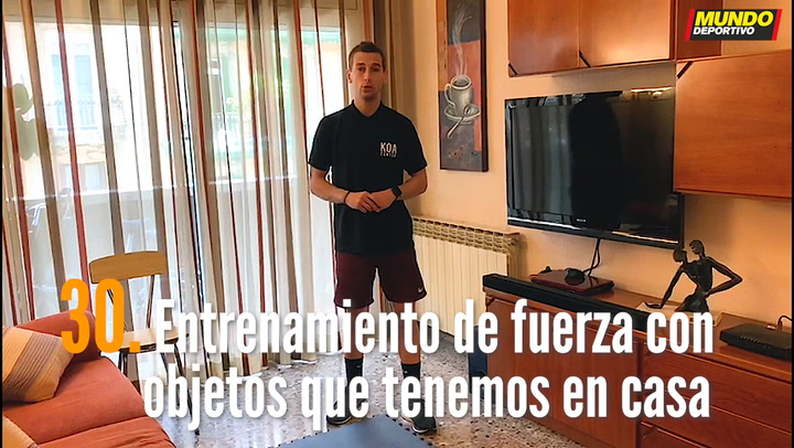 ENTRENA EN CASA (30): Entrenamiento de fuerza con objetos que todos tenemos en casa