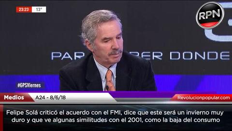 Solá dijo que si el gobierno escucha al FMI la Argentina revivirá el 2001