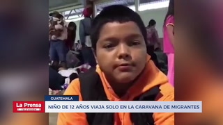 Niño de 12 años viaja solo en la caravana de migrantes
