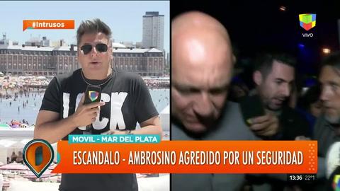 Dani Ambrosino agredido por un seguridad en Mar del Plata