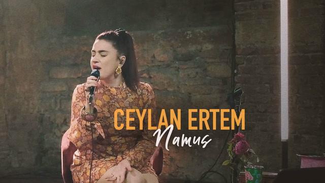 Ceylan Ertem - Namus