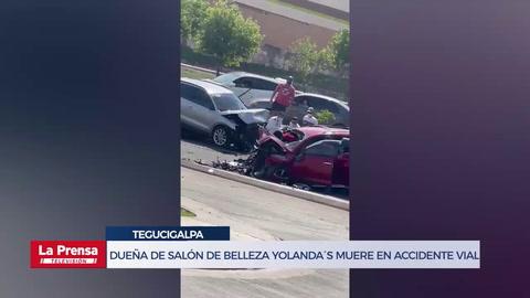 Dueña de salón de belleza Yolanda´s muere en accidente vial