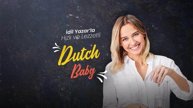 İdil Yazar'la Hızlı ve Lezzetli - Dutch Baby