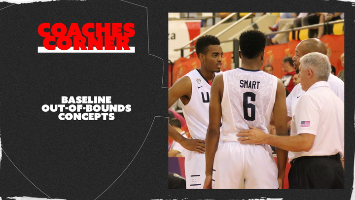 Coaches Corner: Baseline Out Of Bounds Plays
